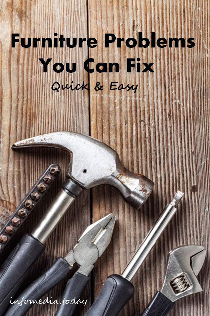 Furniture Problems You Can Fix Quick & Easy