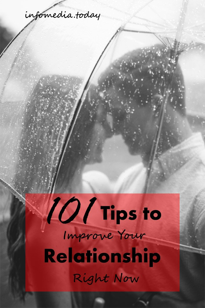 101 Tips To Improve Your Relationship Right Now
