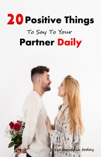 20 Positive Things To Say To Your Partner Daily