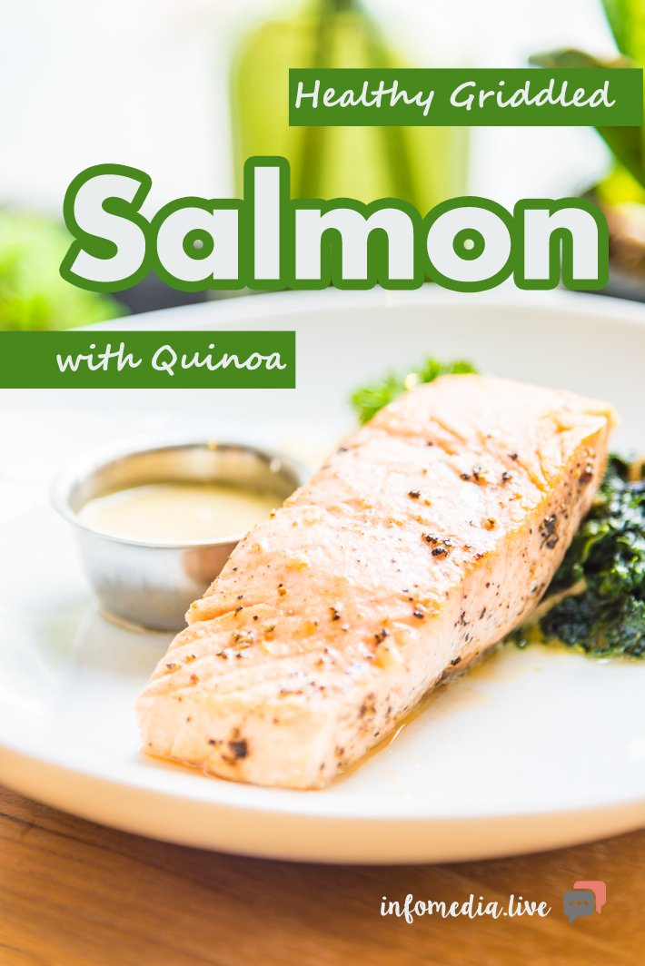 Healthy Griddled Salmon with Quinoa