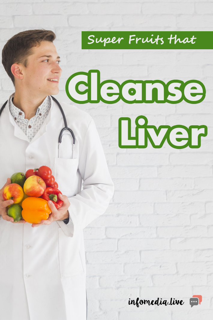 Super Fruits that Cleanse Liver
