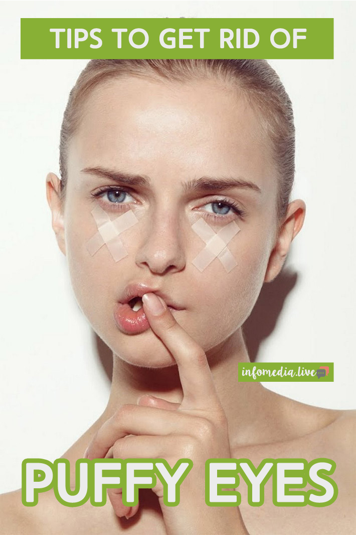 Tips to Get Rid of Puffy Eyes