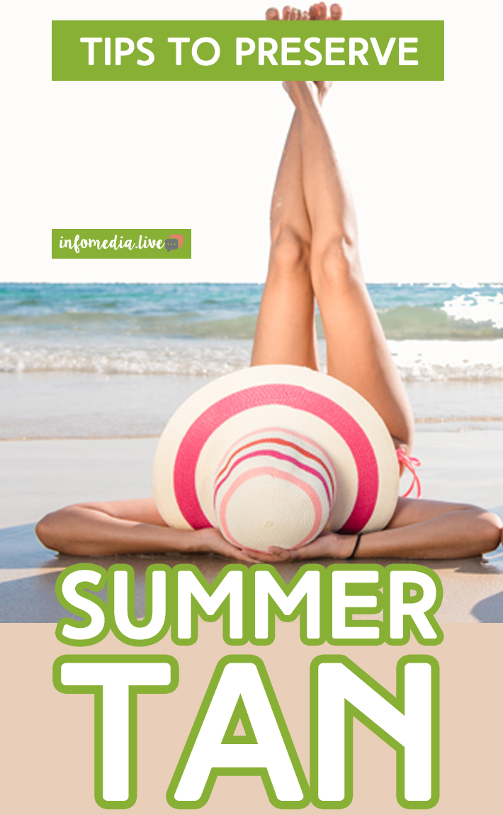 Tips to Preserve Summer Tan