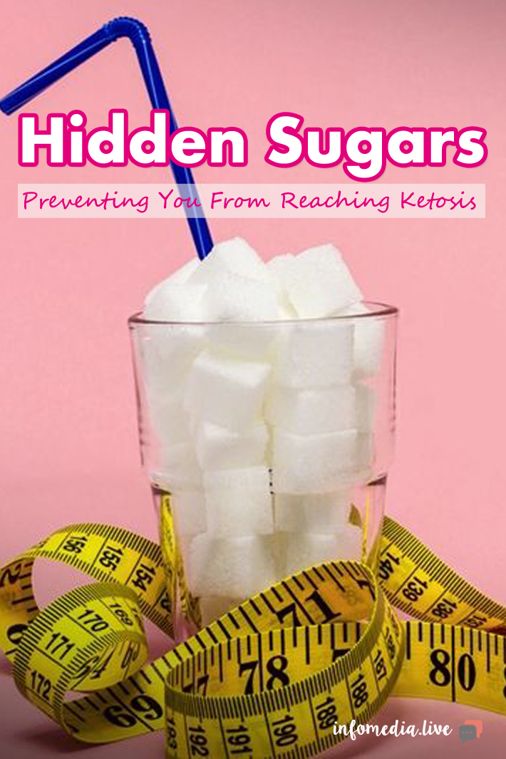 Hidden Sugars Preventing You From Reaching Ketosis