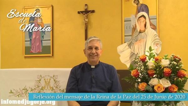 Escuela de María – Reflexión de los mensajes de la Reina de la Paz del 25 de Junio de 2020