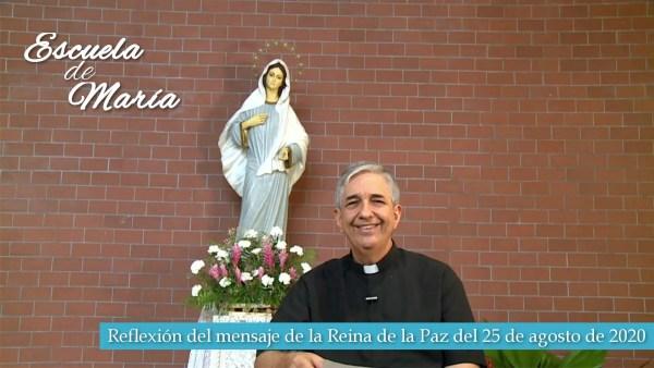 Escuela de María – Reflexión del mensaje de la Santísima Virgen María del 25 del agosto de 2020 desde Medjugorje