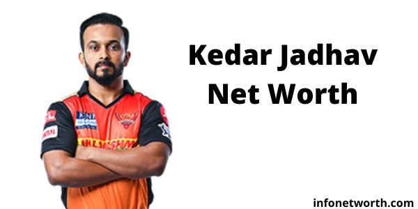 Kedar Jadhav Net Worth- IPL Salary, Career & ICC Rankings