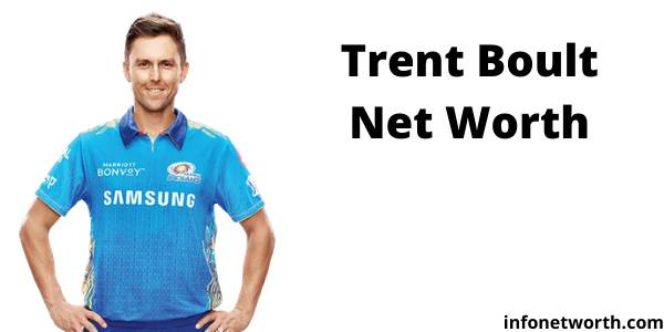 Trent Boult Net Worth IPL Salary Stats and Career Family