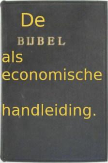 Het onze vader : De Bijbel als economische handleiding. Copyright (c) Bruno Stroobandt - Infonosity.net