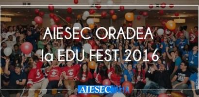 AIESEC Oradea participă la EduFest, un eveniment dedicat prezentari voluntariatului