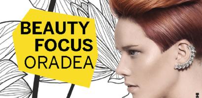Maraton de frumusete la Oradea. La BeautyFocusOradea vor fi 10 ore cu 14 Top Beauty Traineri si Beauty Brands