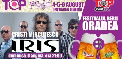 IRIS, Corina si Guess Who la Festivalul Berii – TOP FEST, Oradea 2017