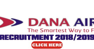 Dana Airlines Limited 2018/2019 Recruitment- Station Manager Position