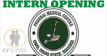MED INTERNSHIP IN NIGERIA- Federal Medical Center Owo, Ondo State Intern Opening- Apply for your medical internship 2018