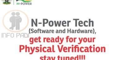 NPOWER TECH (SOFTWARE AND HARDWARE) PHYSICAL VERIFICATION 2016 APPLICANTS- Full Details