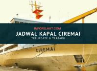 Jadwal Kapal Ciremai -infopelaut.com