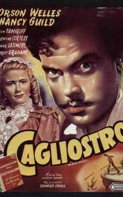 Cagliostro, by Gregory Ratoff and Orson Welles – Review