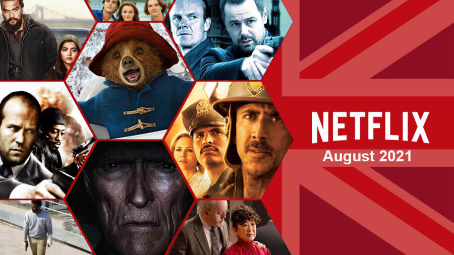 What will come to Netflix in the UK in August 2021