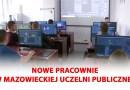 Nowe pracownie w Mazowieckiej Uczelni Publicznej