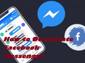Facebook Messenger : How to Deactivate Facebook Messenger