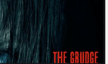 The Grudge Full Movie