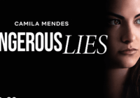 Dangerous Lies Full Movie