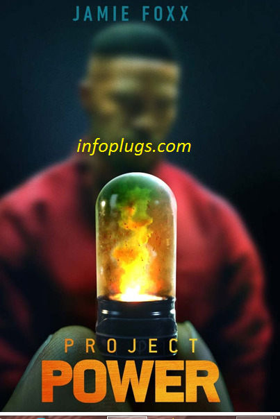 Project Power Full Movie