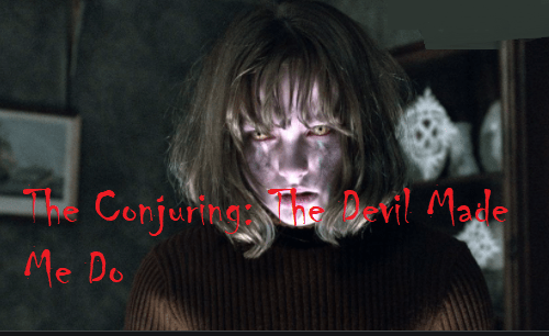 The Conjuring: The Devil Made Me Do It Full Movie