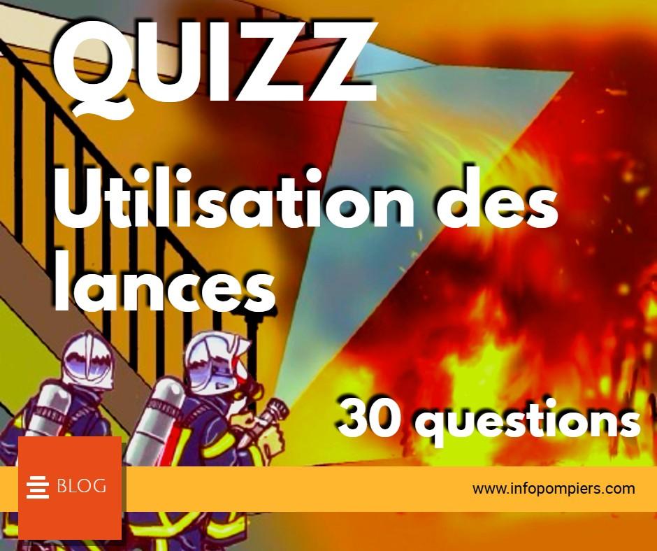 Test : utilisation des lances 30 QUESTIONS