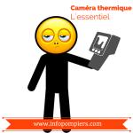 L'essentiel sur la caméra thermique