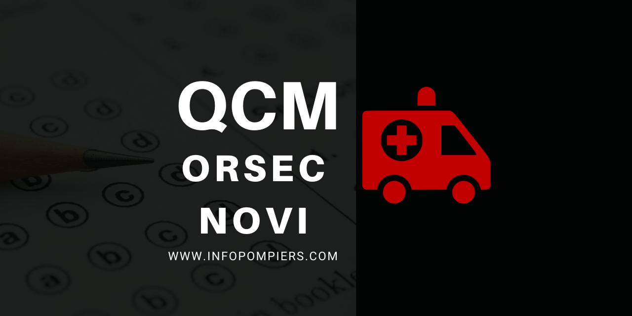 QCM – ORSEC NOVI