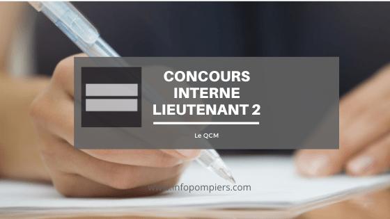 Concours interne lieutenant 2ème classe : le programme du QCM