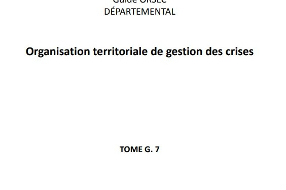 Guide ORSEC «organisation territoriale de gestion des crises»