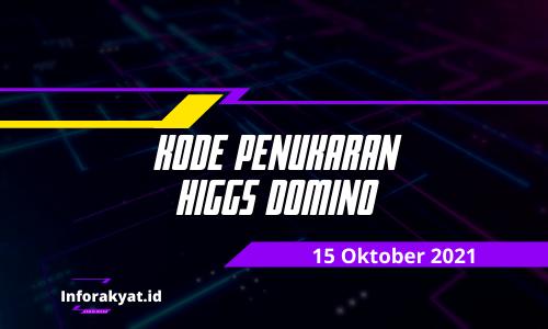 Kode Penukaran Higgs Domino 15 Oktober 2021