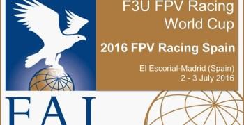 2 y 3 de Julio - F3U FPV Racing World Cup España. Inscripciones abiertas.