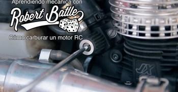 Tutorial por Robert Batlle - Como carburar un motor nitro de coche radiocontrol