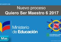 Información-sobre-el-nuevo-proceso-Quiero-Ser-Maestro-6-2017-informacionecuador.com