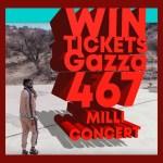 Win tickets to the Gazza467