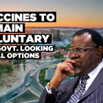 Vaccines to remain voluntary… for now