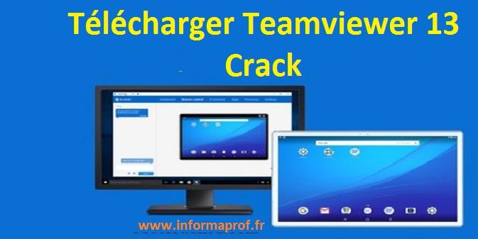 Télécharger TeamViewer 13 Crack 2019 Avec Clé | InformaProf