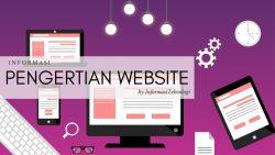 Pengertian Website : Jenis dan Manfaatnya