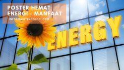 Manfaat Menggunakan Poster Hemat Energi