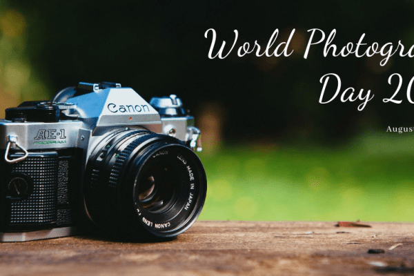 World Photography Day 2020|History, Significance, Importance, Quotes & Images|