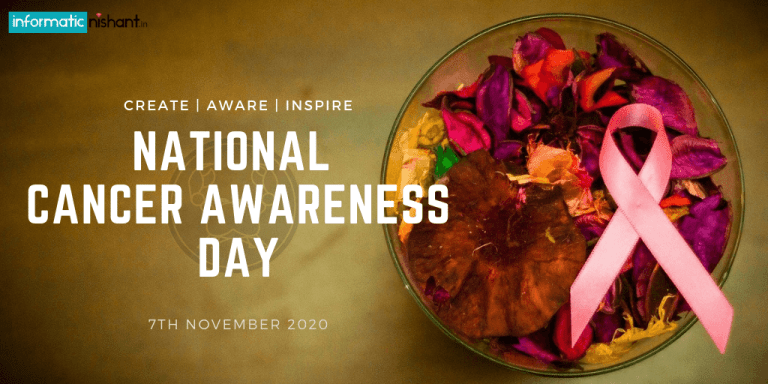 National Cancer Awareness Day | 7th Nov 2020 |