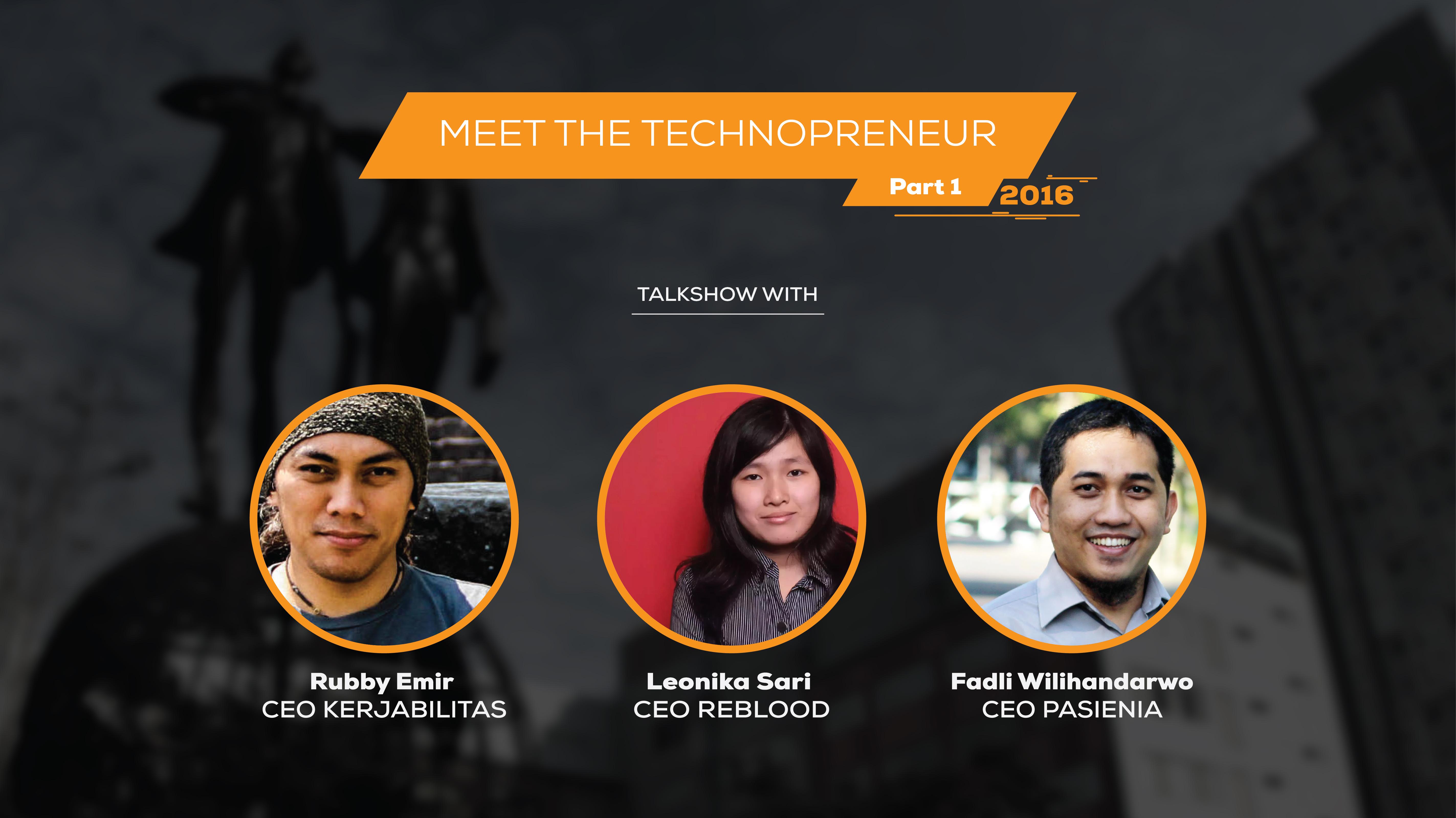 Meet The Technopreneurs - Part 1