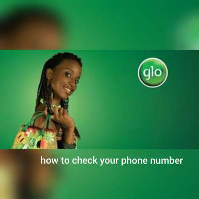 How to Check My Phone Number on Glo