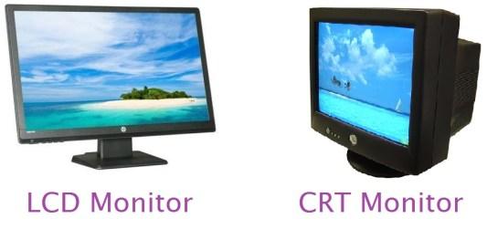 LCD Monitor and CRT Monitor