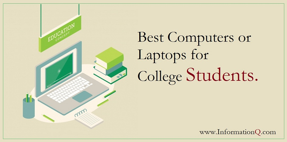 Best Computers or Laptops for College Students