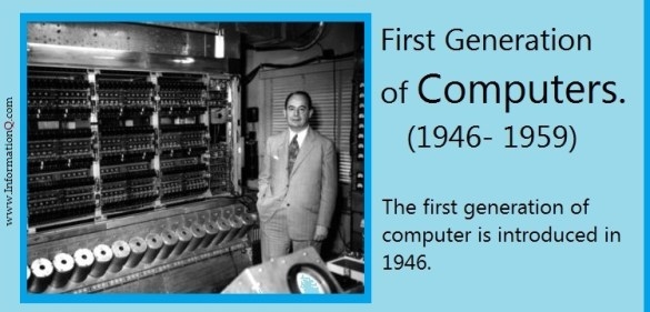 First Generation of computers (1946- 1959)