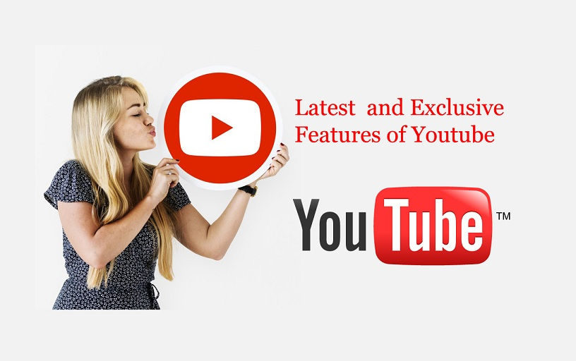 Latest and Exclusive Features of YouTube